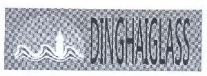 DINGHAIGLASS